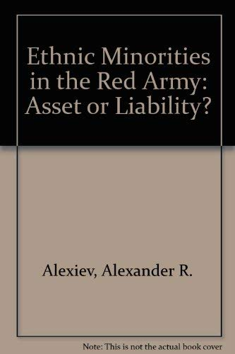9780813374338: Ethnic Minorities In The Red Army: Asset Or Liability? (Rand Corporation Research Study)
