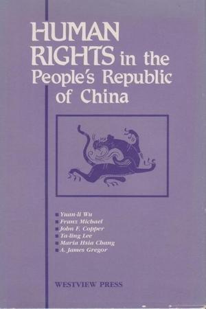 Human Rights In The People's Republic Of: Wu, Yuan-li, Michael,