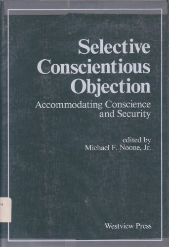 Selective Conscientious Objection: Accommodating Conscience and Security