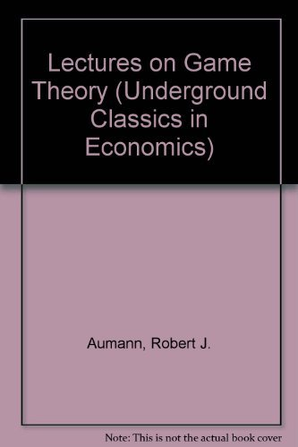 9780813375786: Lectures On Game Theory (Underground Classics in Economics)