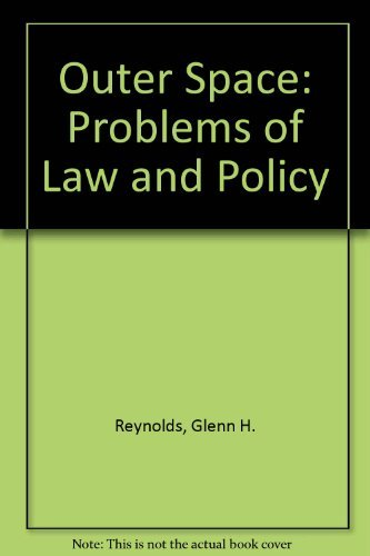 9780813376226: Outer Space: Problems of Law and Policy