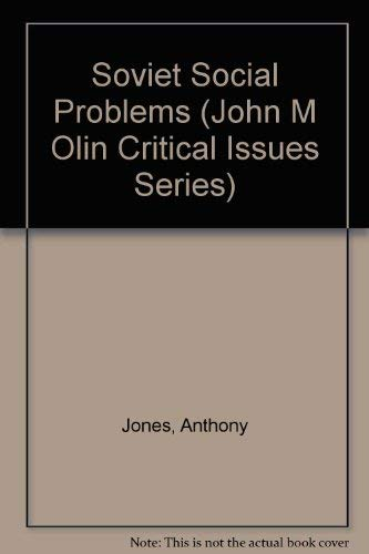 9780813376905: Soviet Social Problems (John M. Olin Critical Issues Series)