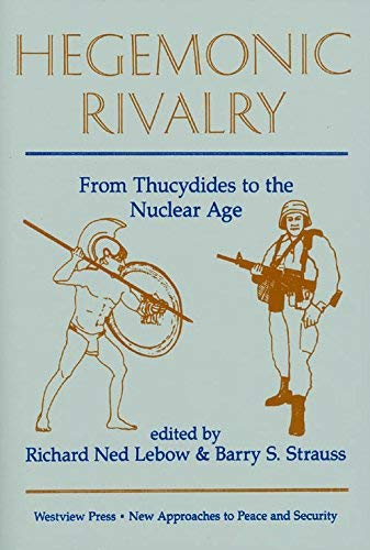 9780813377445: Hegemonic Rivalry: From Thucydides to the Nuclear Age (New approaches to peace & security)