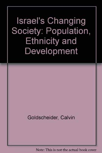 9780813377933: Israel's Changing Society: Population, Ethnicity, And Development