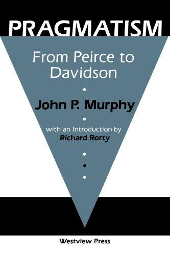 9780813378107: Pragmatism: From Peirce To Davidson