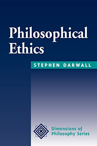 9780813378602: Philosophical Ethics: An Historical And Contemporary Introduction (Dimensions of Philosophy)