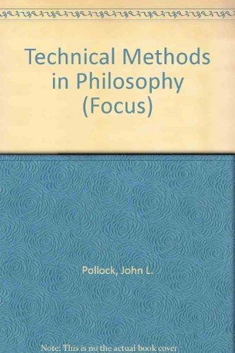9780813378725: Technical Methods in Philosophy