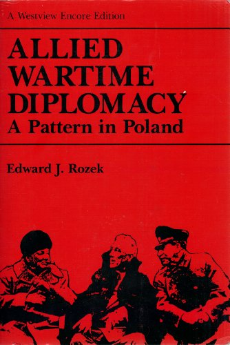 9780813378992: Allied Wartime Diplomacy: A Pattern In Poland (American Studies)