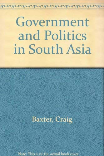 9780813379050: Government And Politics In South Asia: Second Edition