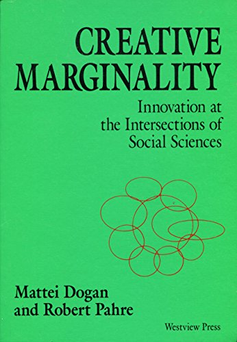 9780813379265: Creative Marginality: Innovation At The Intersections Of Social Sciences