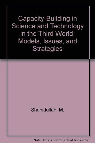 9780813379487: Capacity-building In Science And Technology In The Third World: Problems, Issues, And Strategies