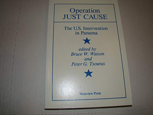 9780813379814: Operation Just Cause: The U.s. Intervention In Panama