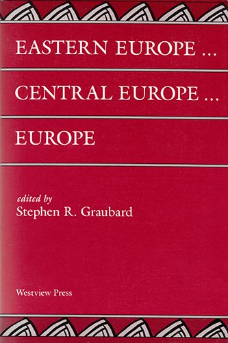 9780813381503: Eastern Europe . . . Central Europe . . . Europe