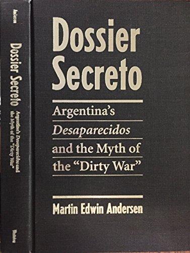 9780813382128: Dossier Secreto: Argentina's Desaparecidos And The Myth Of The