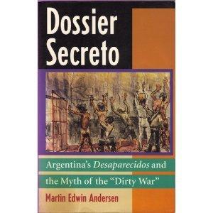 """9780813382135: Dossier Secreto: Argentina's Desaparecidos And The Myth Of The """"""""Dirty War"""""""""""