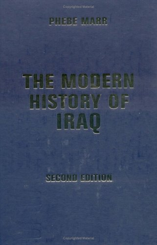 9780813382142: The Modern History Of Iraq: Second Edition