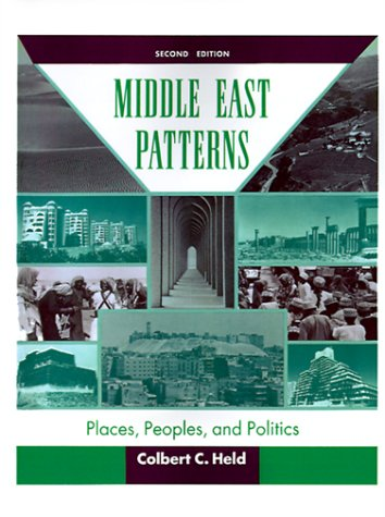 9780813382210: Middle East Patterns: Places, Peoples, And Politics, Second Edition