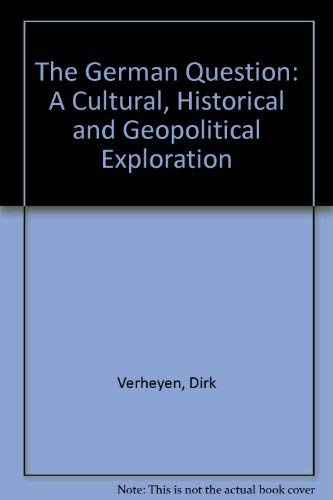 9780813383590: The German Question: A Cultural, Historical, And Geopolitical Exploration