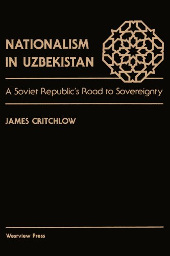 Nationalism in uzbekistan A soviet republic's road to sovereignry