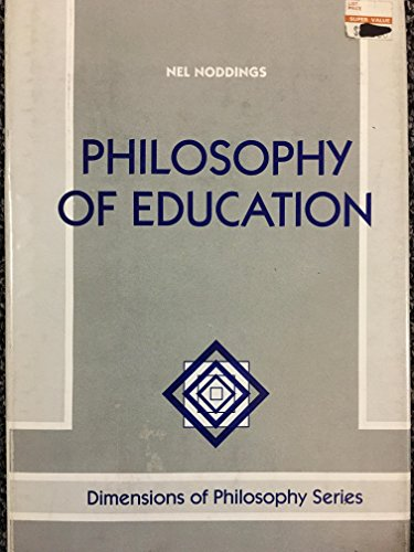 9780813384290: Philosophy Of Education (Dimensions of Philosophy)