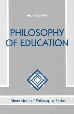 9780813384306: Philosophy Of Education (Dimensions of Philosophy Series)