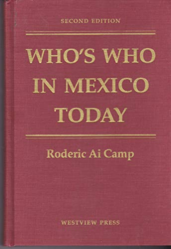 9780813384528: Who's Who In Mexico Today: Second Edition (Westview Special Studies on Latin America and the Caribbean)