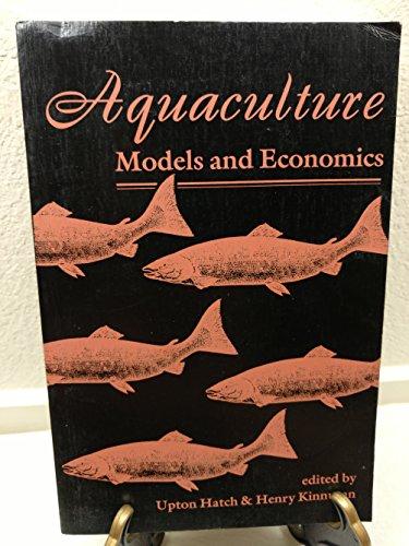 9780813385341: Aquaculture: Models And Economics