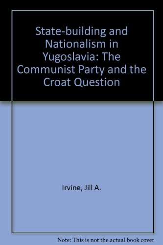 9780813385426: The Croat Question: Partisan Politics In The Formation Of The Yugoslav Socialist State