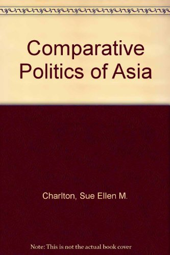 9780813385846: Comparing Asian Politics: India, China, and Japan