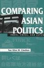 9780813385853: Comparing Asian Politics: India, China, and Japan