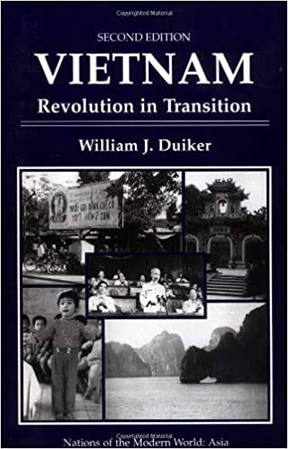Vietnam: Revolution In Transition, Second Edition (Nations of the Modern World) (0813385881) by Duiker, William J