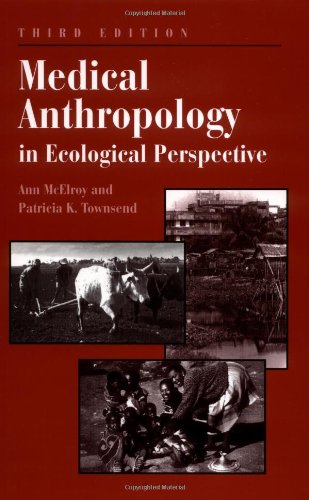 9780813386102: Medical Anthropology In Ecological Perspective: Third Edition