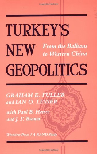 9780813386607: Turkey's New Geopolitics: From the Balkans to Western China (RAND Studies)