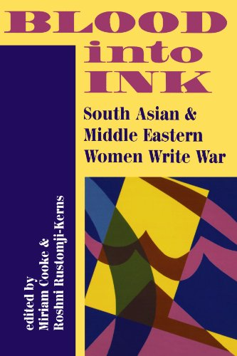 9780813386621: Blood Into Ink: South Asian And Middle Eastern Women Write War