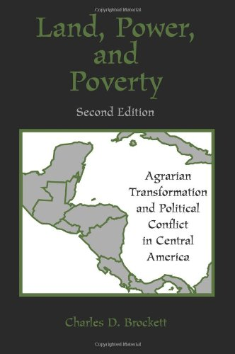 9780813386959: Land, Power, And Poverty: Agrarian Transformation And Political Conflict In Central America, Second Edition (Thematic Studies in Latin America)