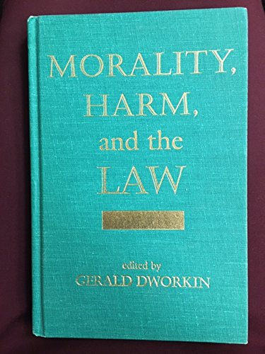 9780813387109: Morality, Harm, And The Law