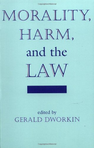 9780813387116: Morality, Harm, And The Law