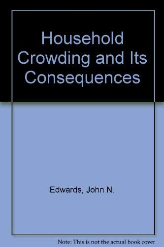 9780813388021: Household Crowding And Its Consequences
