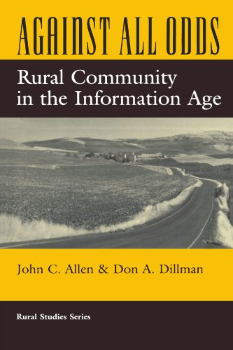 Against All Odds: Rural Community In The Information Age (Rural Studies Series of the Rural Socio...
