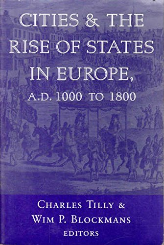 9780813388496: Cities And The Rise Of States In Europe, A.d. 1000 To 1800
