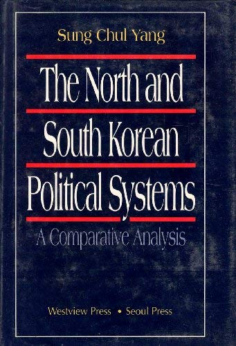 9780813388625: The North And South Korean Political Systems: A Comparative Analysis