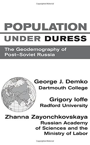 9780813389394: Population Under Duress: Geodemography Of Post-soviet Russia