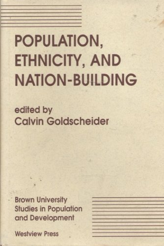 9780813389530: Population, Ethnicity, And Nation-building (Brown University Studies in Population and Development)