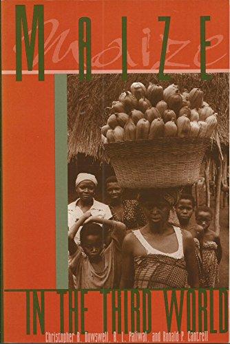9780813389646: Maize in the Third World (Winrock Development Oriented Literature Ser.)