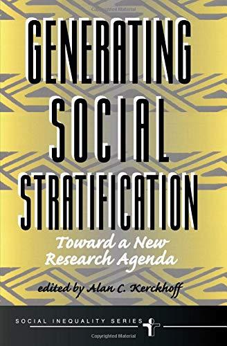 Generating Social Stratification: Toward a New Research: Kerckhoff, Alan C.