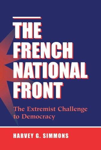 9780813389790: The French National Front: The Extremist Challenge To Democracy