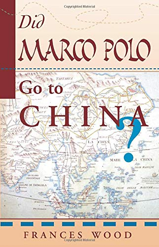 9780813389998: Did Marco Polo Go to China?
