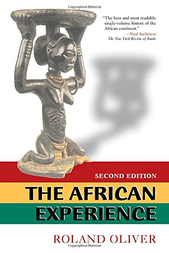 9780813390420: The African Experience: From Olduvai Gorge To The 21st Century: Major Themes in African History from Earliest Times to the Present