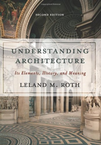 9780813390451: Understanding Architecture: Its Elements, History, And Meaning (Icon Editions)