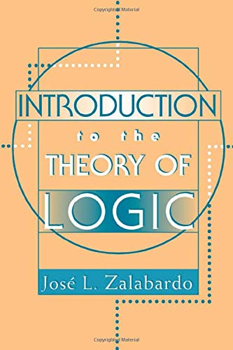 9780813390611: Introduction To The Theory Of Logic